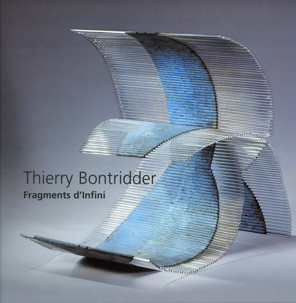 Richir,L., Thierry Bontridder Fragments d'Infini, Musée du Verre de Charleroi, Charleroi, 1999.